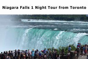Niagara Falls 1 Night Tour from Toronto