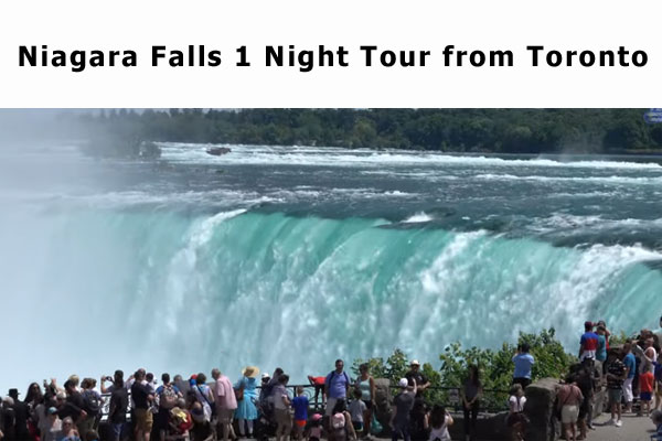 Niagara Falls 1 Night Tour From Toronto Niagara Falls
